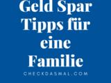 Geld Spar Tipps für eine Familie