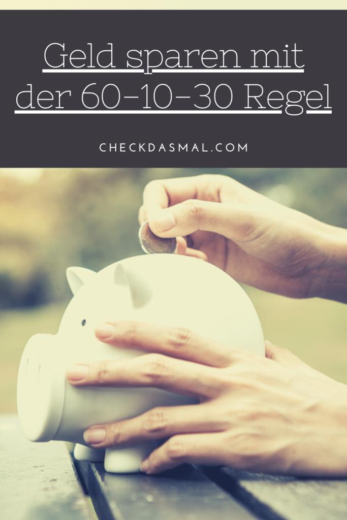 Geld sparen mit der 60-10-30 Regel
