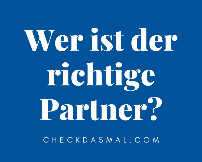 Wer ist der richtige Partner?